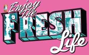 enjoy the fresh life