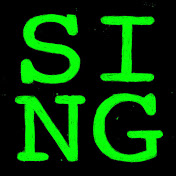 SING in green writing on a black background