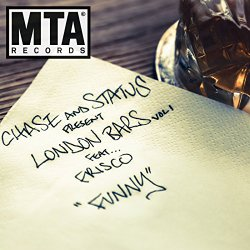 Chase & Status London Bars Vol 1 'Funny' (feat Frisco)